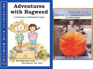 Adventures with Ragweed Book cover and packet of giant pumpkin seeds from the Lazy JC in Melstone, MT